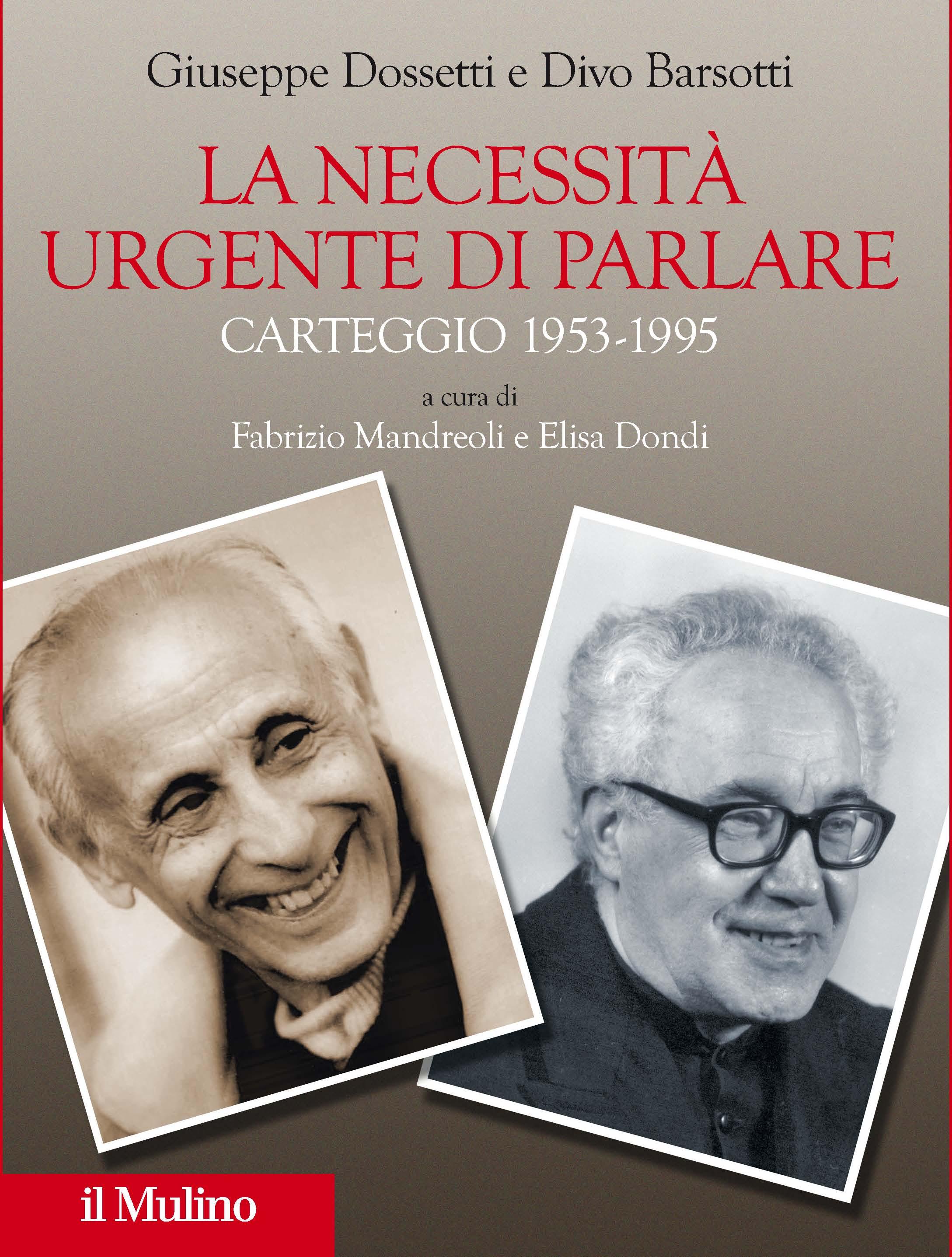 Carteggio Giuseppe Dossetti – Divo Barsotti