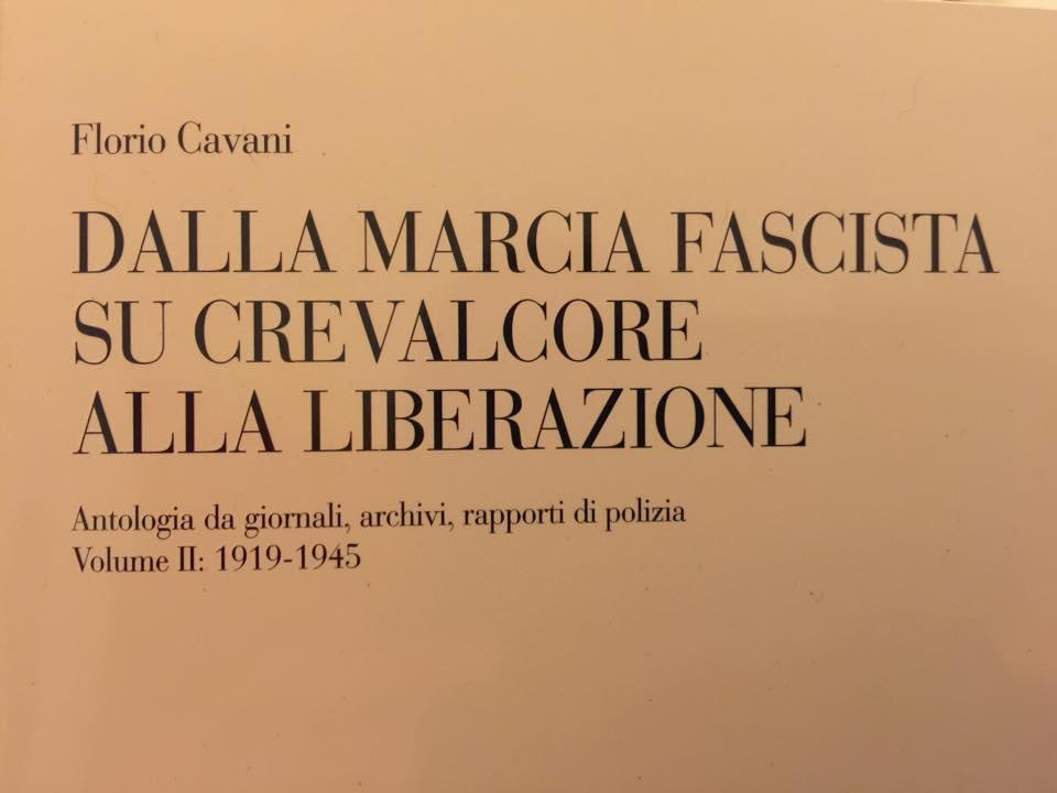 Dalla marcia fascista su Crevalcore alla liberazione