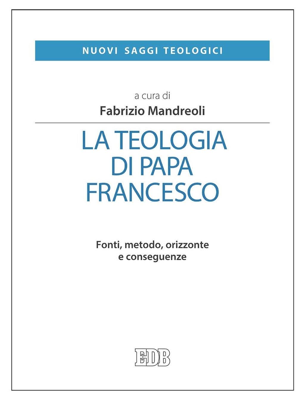 """Riflettendo su """"La teologia di Papa Francesco"""""""