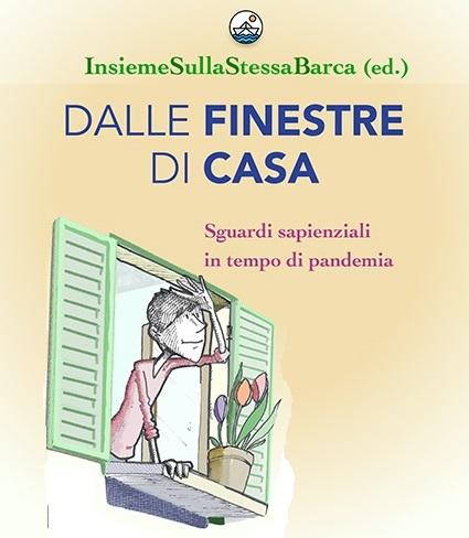 Dalle finestre di casa: libro in edizione digitale gratuita