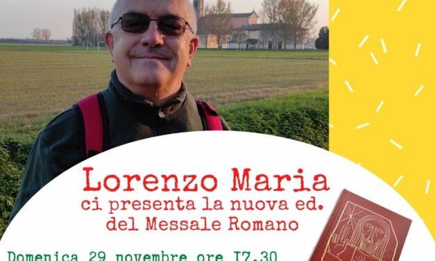 Incontro con il diacono Lorenzo Maria alla Dozza sulla nuova ed. del Messale Romano