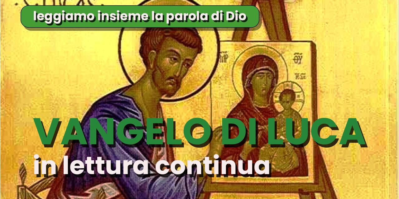 Il Vangelo secondo Luca in lettura continua